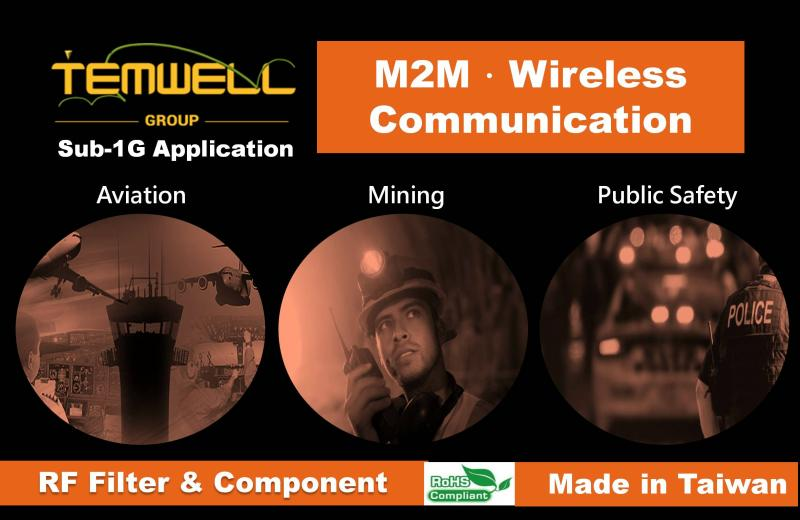 RF microwave components support Sub-1G application in Aviation, Mining, Public Safety.