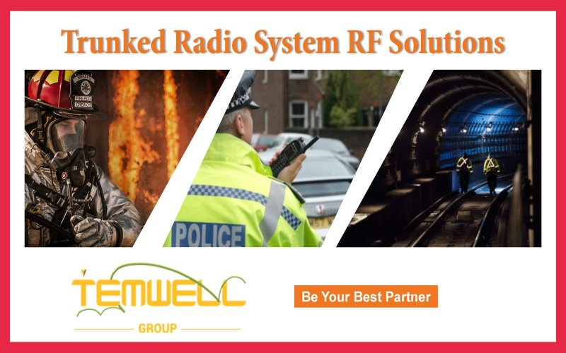Trunked Radio System with RF Microwave Component Solutions by Temwell Corporation